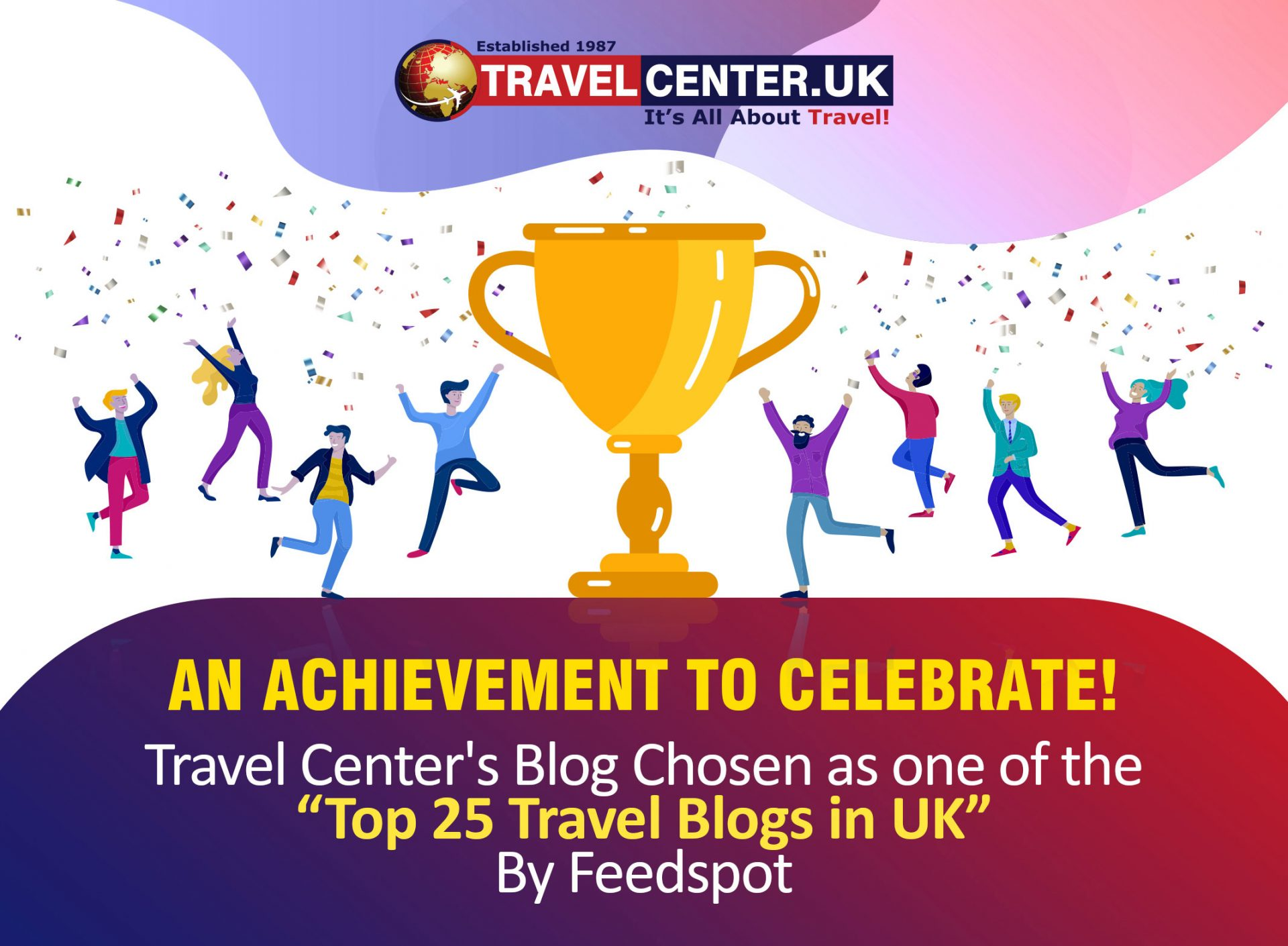 An Achievement to Celebrate! Travel Center's Blog Chosen as one of the Top 25 Travel Blogs in the UK - Travel Center UK